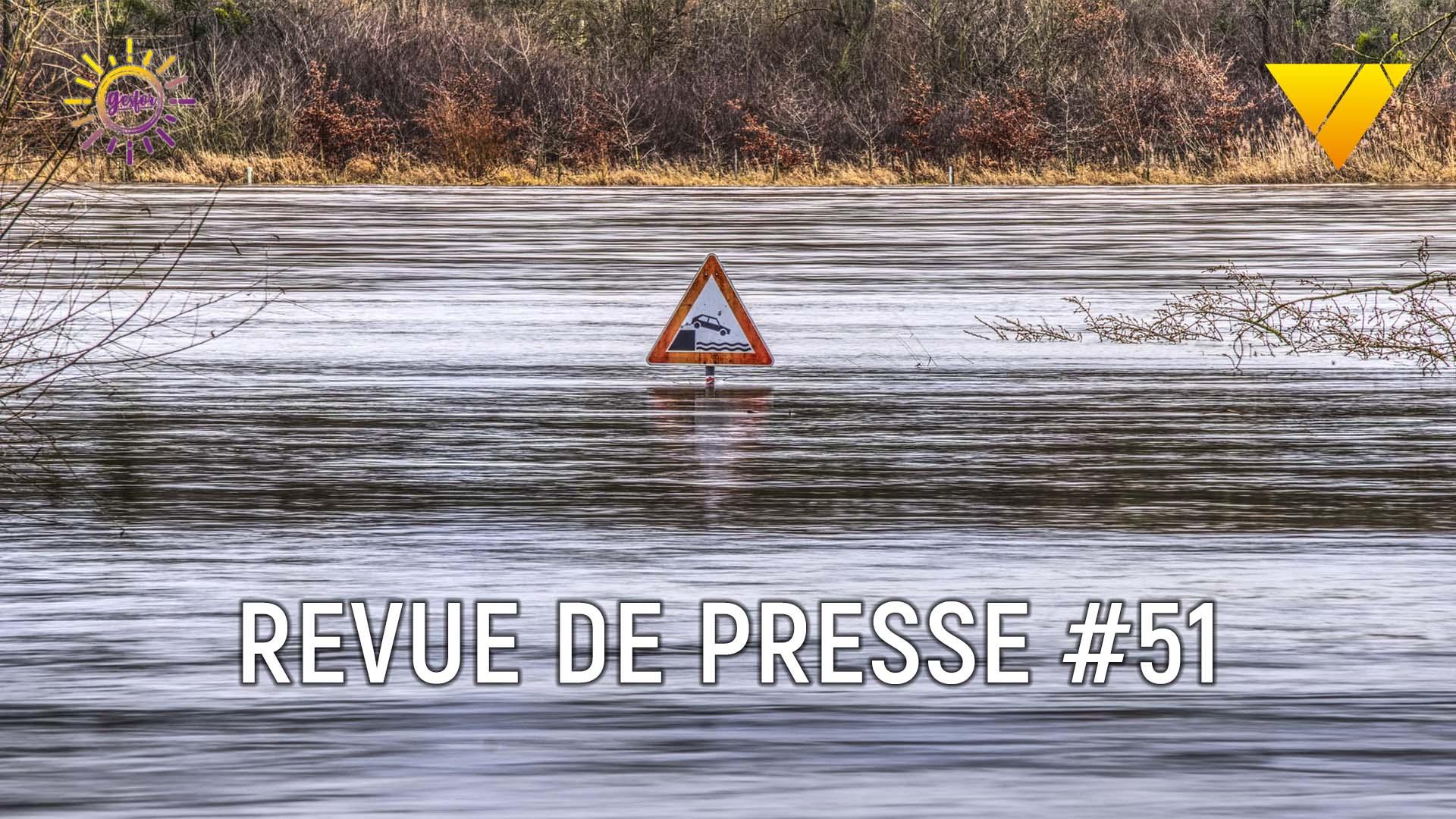 illustration de la revue de presse des accidents du travail 51 de mayday formation sur les inondations