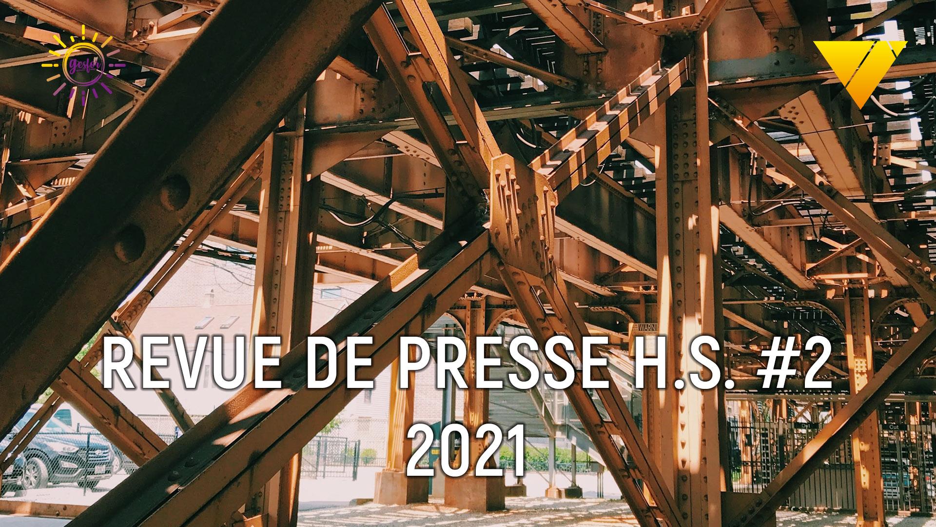 2eme hors serie 2021 revue de presse accidentologie du travail, on parle accident catec avec une retrospective depuis 2019