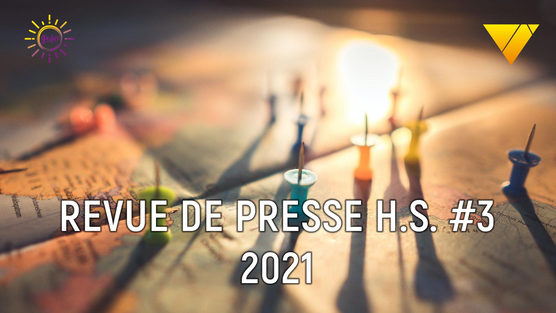 3eme hors série 2021 revue de presse accidentologie du travail, on parle accident catec avec une rétrospective depuis 2019